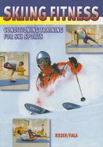 Skiing Fitness : Conditioning Training for Ski Sports - Max Rieder