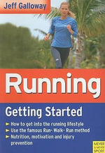 Running : Getting Started - Jeff Galloway
