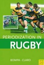 Periodization in Rugby : MEYER AND MEYER - Tudor Bompa