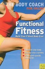 Functional Fitness : BODY COACH - Paul Collins