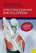 Stretching Exercises Encyclopedia : MEYER AND MEYER - Oscar Moran