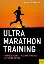 Ultramarathon Training : MEYER AND MEYER - Wolfgang Olbrich