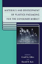 Materials and Development of Plastics Packaging for the Consumer Market : Pt. 2