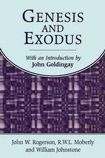 Genesis and Exodus - John Goldingay