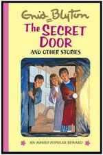 The Secret Door - Enid Blyton