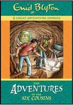 The Adventures of the Six Cousins - Enid Blyton