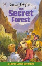 The Secret Forest - Enid Blyton