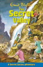 The Secret Valley - Enid Blyton