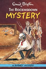 The Rockingdown Mystery : Barney Mystery : Volume 1 - Enid Blyton