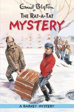 The Rat-A-Tat Mystery : Barney Mystery : Volume 5 - Enid Blyton
