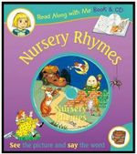 Nursery Rhymes : Read Along with Me Book & CD - Suzy-Jane Tanner