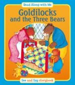 Goldilocks and the Three Bears - Suzy-Jane Tanner