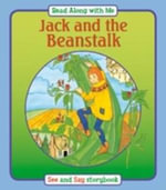 Jack and the Beanstalk : Read Along with Me - Suzy-Jane Tanner