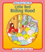Little Red Riding Hood : Read Along with Me - Suzy-Jane Tanner