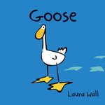 Goose - Laura Wall