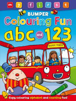 My First Bumper Colouring Fun ABC & 123 : Bumper - Award Publications Limited