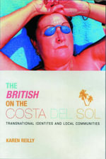 The British on the Costa Del Sol - Karen O'Reilly