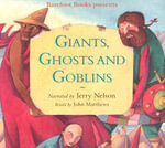 Giants, Ghosts and Goblins - Dr John Matthews
