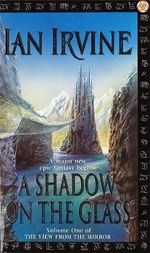 A Shadow on the Glass - Ian Irvine