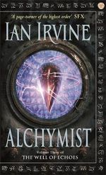 Alchymist : The Well of Echoes - Ian Irvine