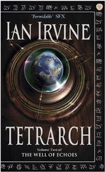 Tetrarch : The Well of Echoes : Book 2 - Ian Irvine