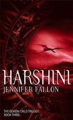 Harshini : Demon Child Series : Book 3 - Jennifer Fallon