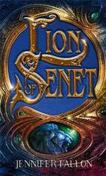 Lion of Senet : Second Sons Trilogy: Book 1 (UK Edition) - Jennifer Fallon