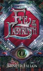 Eye of the Labyrinth : Second Sons Trilogy: Book 2 (UK Edition) - Jennifer Fallon