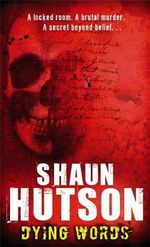 Dying Words - Shaun Hutson