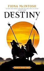 Destiny : Trinity - Fiona McIntosh