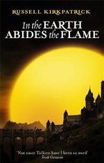 In the Earth Abides the Flame - Russell Kirkpatrick