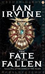 The Fate of the Fallen - Ian Irvine