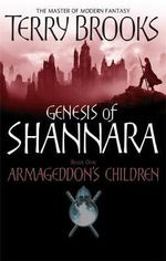Armageddon's Children : Genesis of Shannara - Terry Brooks
