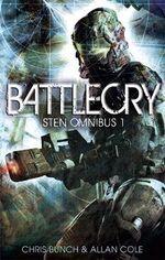 Battlecry : Sten Omnibus 1 - Chris Bunch