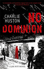 No Dominion: Joe Pitt Book 2 - Charlie Huston