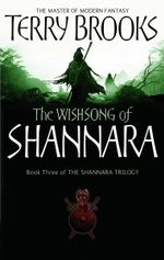 The Wishsong of Shannara : Shannara - Terry Brooks