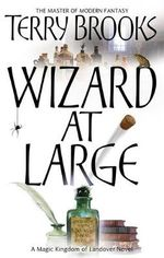 Wizard at Large : Magic Kingdom of Landove - Terry Brooks