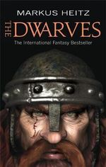 The Dwarves : Dwarves : Book 1 - Markus Heitz