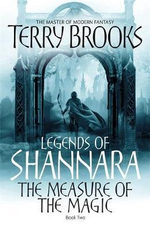 The Measure of the Magic - Terry Brooks