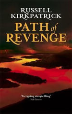 Path of Revenge - Russell Kirkpatrick
