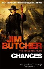 Changes : Dresden Files : Book 12 - Jim Butcher
