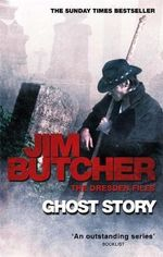 Ghost Story : The Dresden Files - Jim Butcher