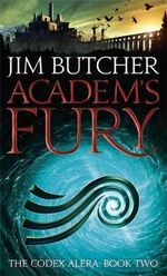 Academ's Fury : Codex Alera : Book 2 - Jim Butcher