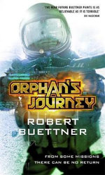 Orphan's Journey: Jason Wander Bk 3 - Robert Buettner