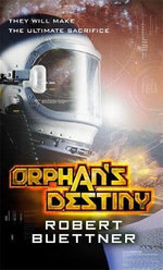 Orphan's Destiny: Jason Wander Bk 2 - Robert Buettner