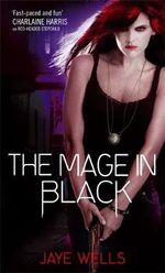 The Mage in Black : Sabina Kane : Book 2 - Jaye Wells