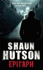 Epitaph - Shaun Hutson