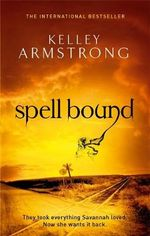 Spell Bound : Otherworld - Kelley Armstrong