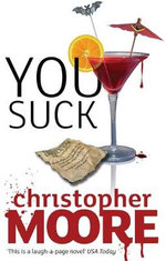 You Suck : Love Story Ser. - Christopher Moore