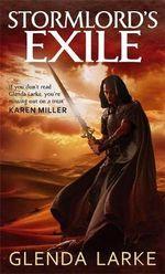 Stormlord's Exile - Glenda Larke
